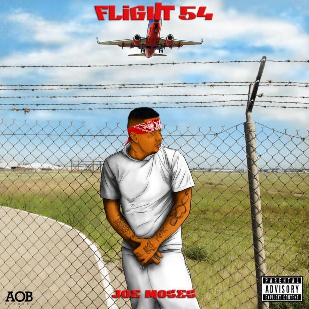 """Joe Moses """"Flight 54"""" Mixtape"""
