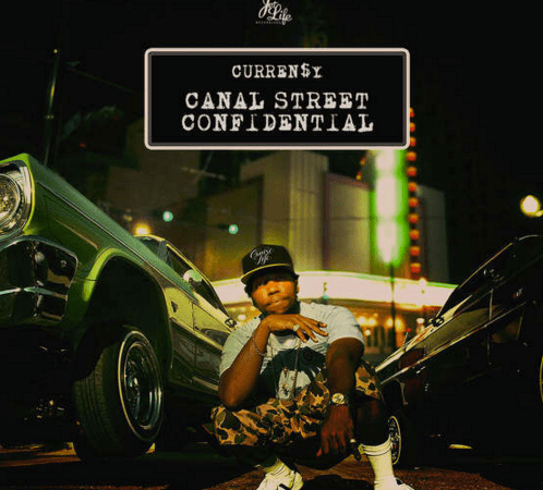 "Curren$y presents ""Canal Street Confidential"""