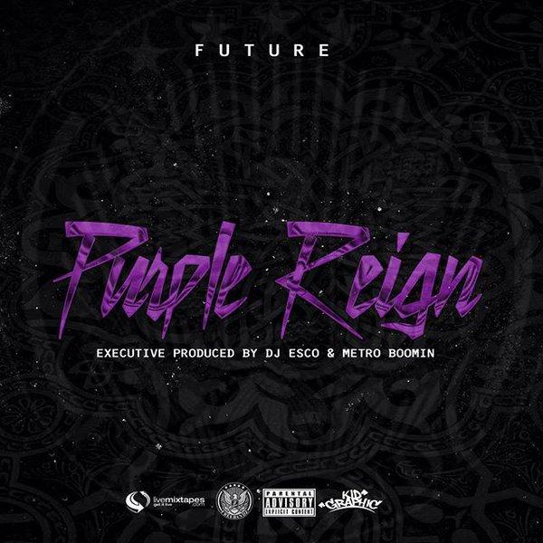 Stream Future's Purple Reign Mixtape