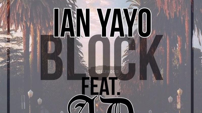 "Ian Yayo ft AD ""Block"" Video"
