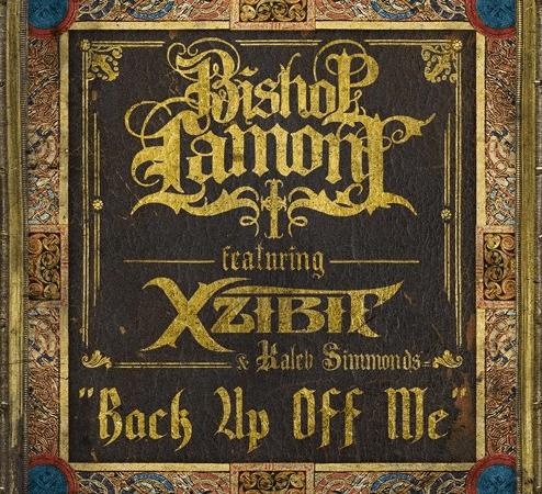 "Bishop Lamont, Xzibit and Kaleb Simmons ""Back Up Off Me"""