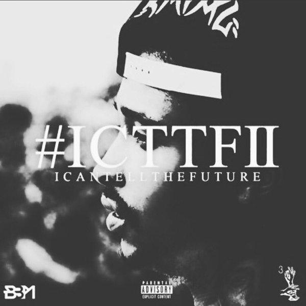 Tay F. 3rd 'I Can Tell The Future II' Mixtape Prod. DerricoPeck