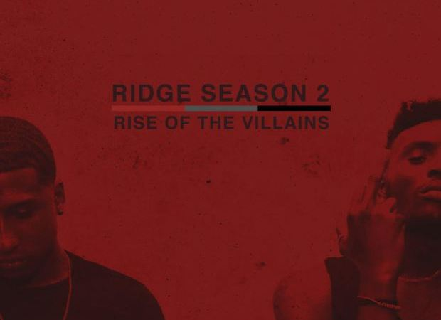 Ridiculously Fire Mixtape- Ridge Season 2: Rise of The Villains