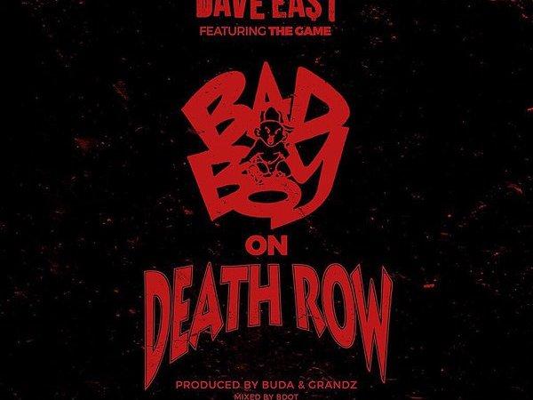 "Dave East ""Bad Boy On Death Row"" ft The Game Prod. Buda & Grandz"