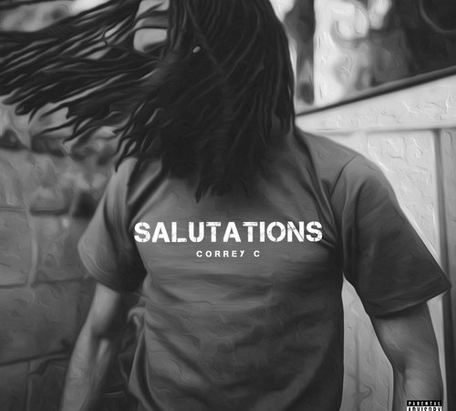 Welcome Correy C's 'Salutations' EP To Your Ears Immediately