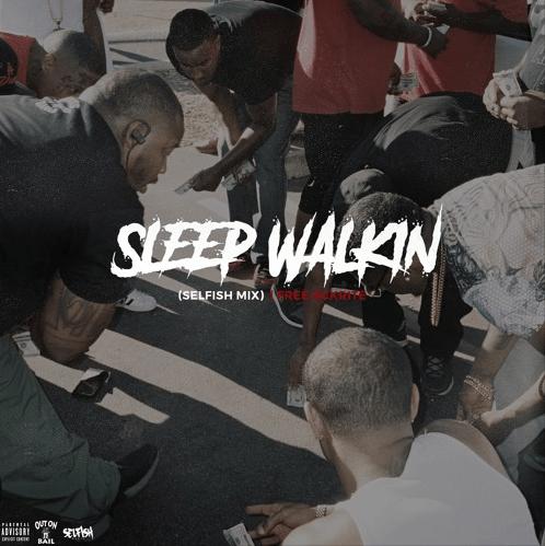 """Free Ackrite – """"Sleep Walkin'"""" (Selfish-Mix)"""