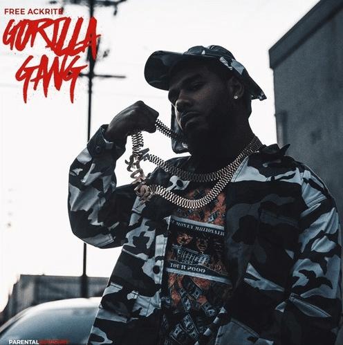"""Free Ackrite – """"Gorilla Gang"""""""
