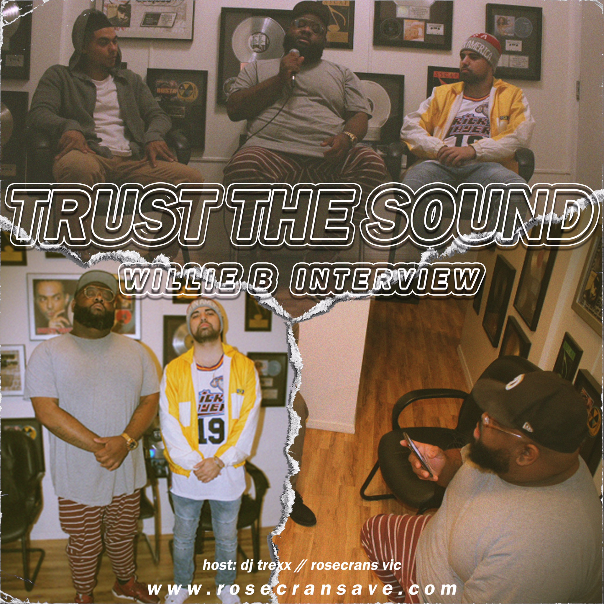 Trust The Sound: Willie B Interview