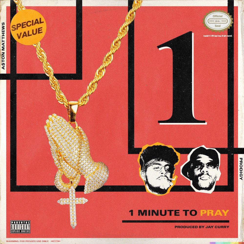 "A$ton Matthews – ""1 Minute to Pray"" Ft. Prodigy Prod. by Jay Curry"