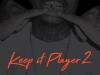 "TSwish – ""Keep it Player 2"" Album"
