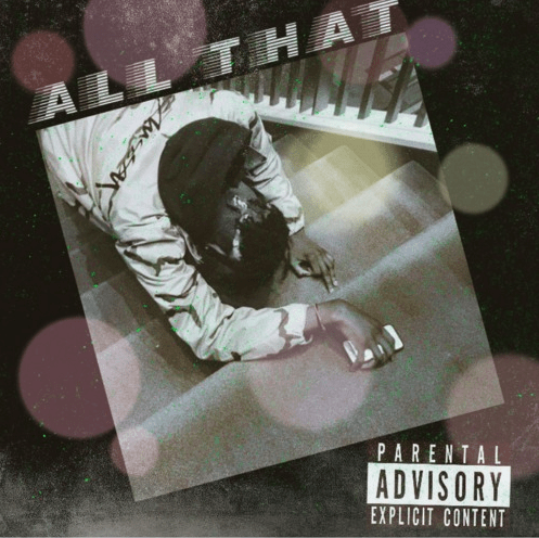 """Craigy F – """"All That"""" Prod. by Civil Scooby 2.0"""