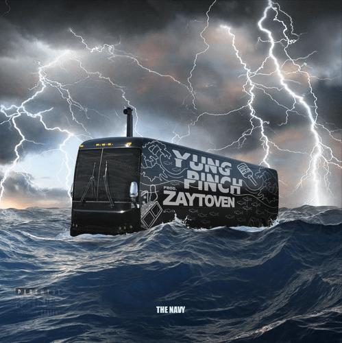 "Yung Pinch – ""The Navy"" Prod. by Zaytoven Beatz"