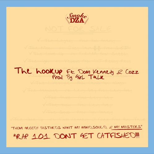 "Smoke DZA – ""The Hookup"" Feat. Dom Kennedy & Cozz Prod. by Girl Talk"