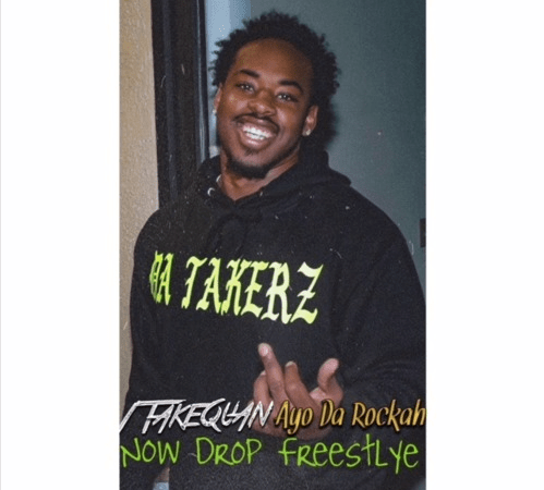 "1TakeQuan – ""Now Drop"" Freestyle Feat. Ayo Da Rocka"