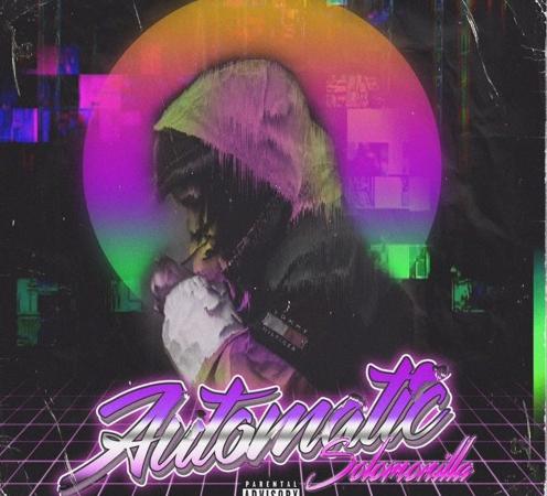 """Solomonilla – """"Automatic"""""""