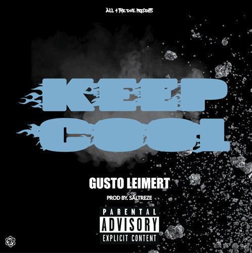 "Gusto Leimert – ""Keep Cool"" Prod. by Saltreze"