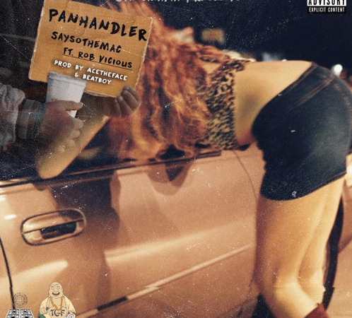 "SaysoTheMac – ""Pan Handler"" Ft. Rob Vicious of Shoreline Mafia Prod. by AceTheFace & Beatboy"