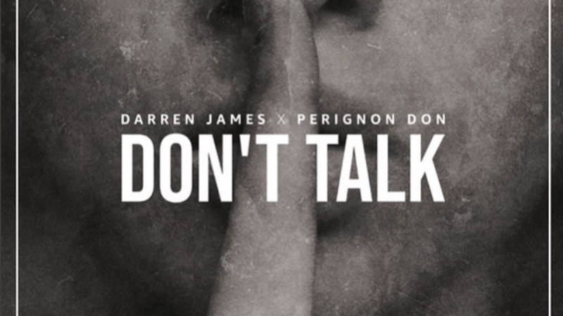 "Darren James Chops It Up About New Video for ""Don't Talk"""