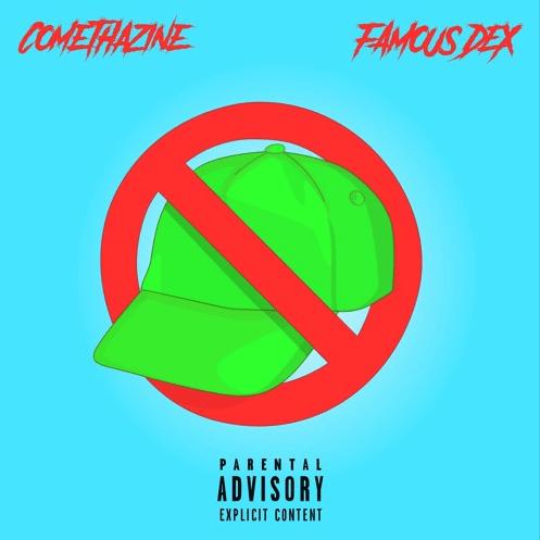 """Comethazine x Famous Dex – """"Boy Don't Cap!"""""""