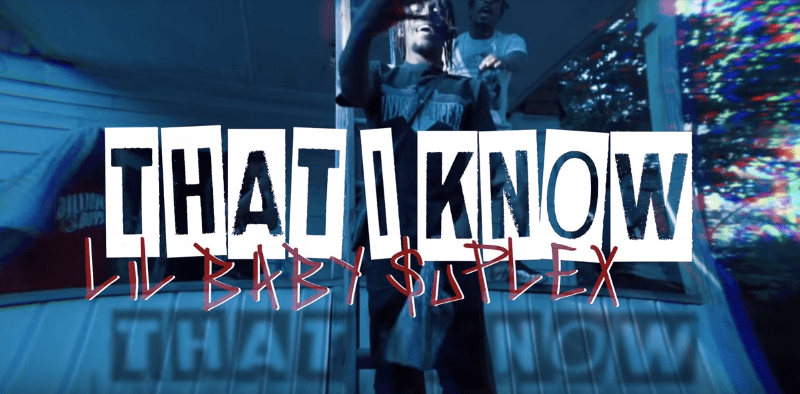 """Lil Baby Suplex – """"That I Know"""" Music Video"""