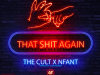 """""""That Shit Again"""" Feat. AzCult & Nfant Prod. by LowTheGreat"""
