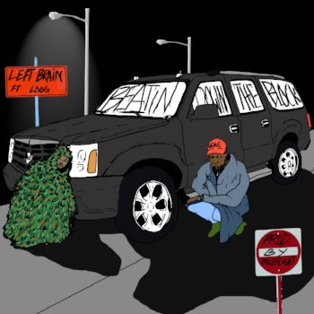 "Left Brain – ""Beatin' Down The Block"" Feat. Ldog"