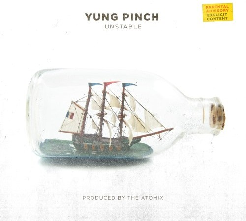 "Yung Pinch – ""Unstable"" Prod. By The Real Chinoo & TayDaProducer"