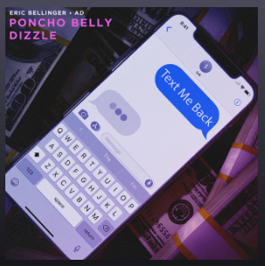 """Poncho Belly & Dizzle (AD & Eric Bellinger) – """"Text Me Back"""""""