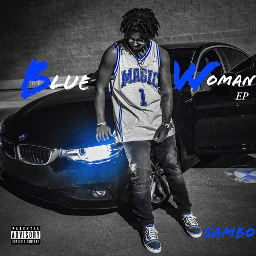"Sambo – ""Blue Magic Woman"" EP"