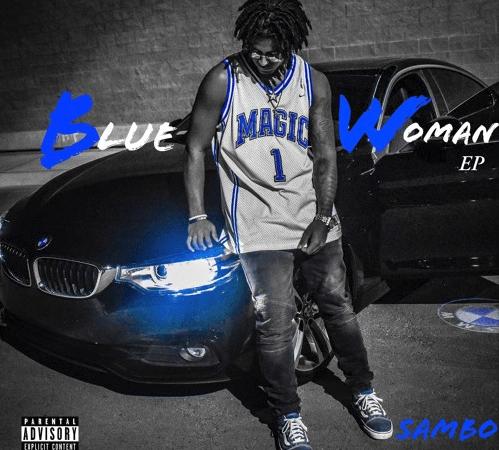 "Sambo – ""Blue Magic Woman"" EP"
