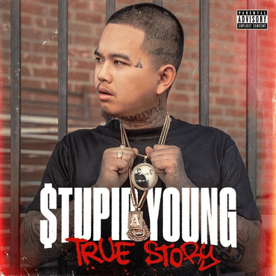 """$tupid Young – """"True Story"""" Album"""