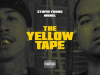"""$tupid Young x MBNel """"The Yellow Tape"""""""