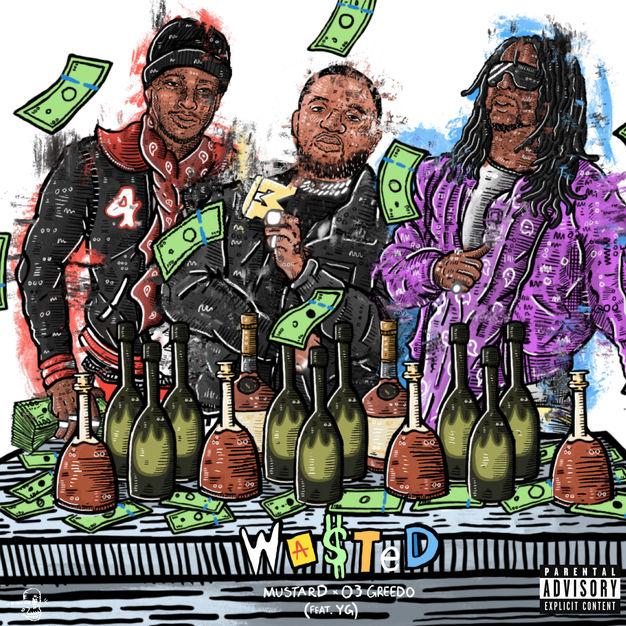 "03 Greedo – ""Wasted"" Feat. YG (Prod. DJ Mustard)"