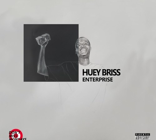 "Huey Briss – ""Enterprise"" (Prod. Niko Beats)"