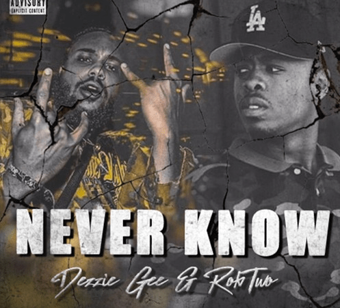 "Dezzie Gee – ""Never Know"" Feat. RobTwo"