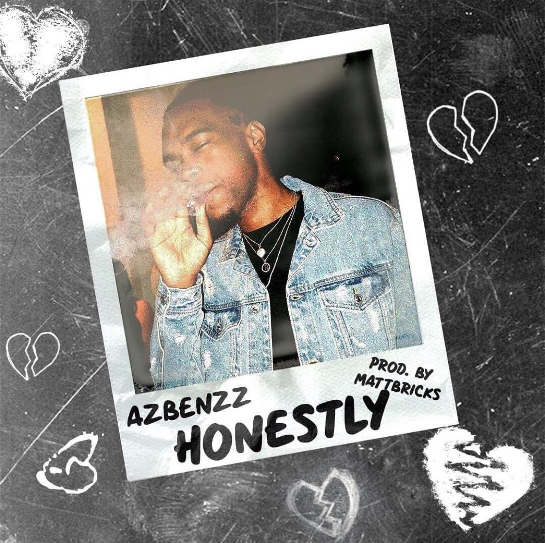 """AzBenzz – """"Honestly"""" Prod. by Matt Bricks"""