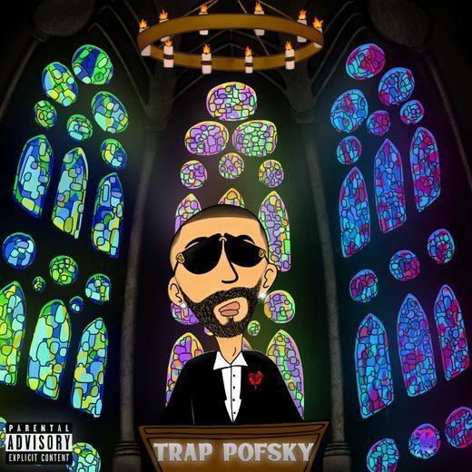 """Pofsky – """"Trap Pofsky"""" EP"""