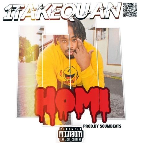 "1TakeQuan – ""Homi"" (Prod. Scumbeats)"