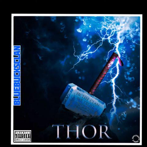"""BlueBucksClan – """"Thor"""""""