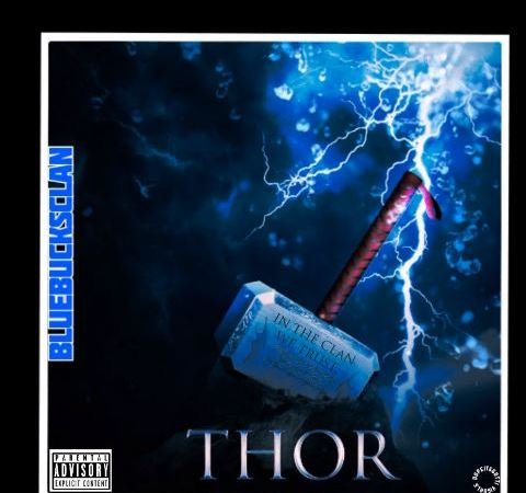 "BlueBucksClan – ""Thor"""