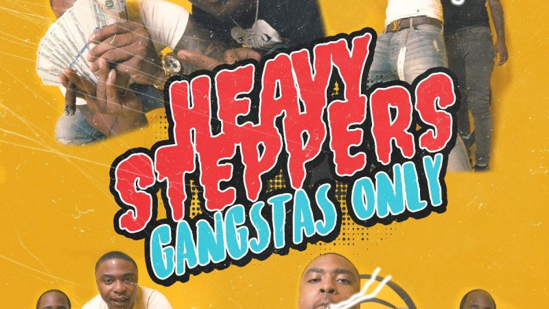 "Chicago Duo Heavy Steppers Drops ""Gangstas Only"""