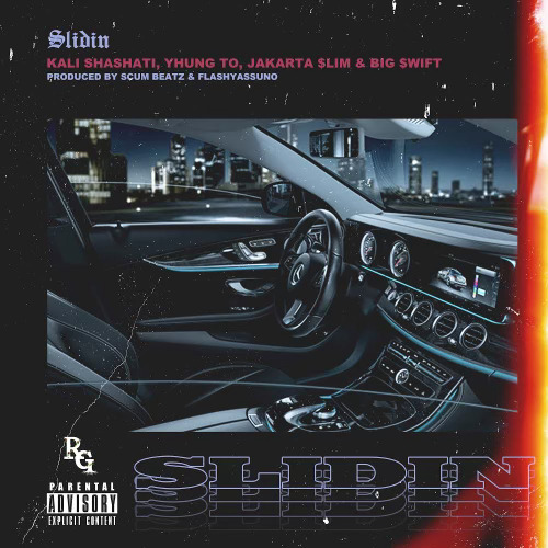 "Yhung T.O., Jakarta $lim & Big $wift Link For ""Slidin"" Presented by Kali Shashati"