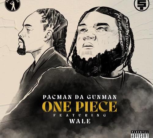 """Pacman Da Gunman x Wale """"One Piece"""""""
