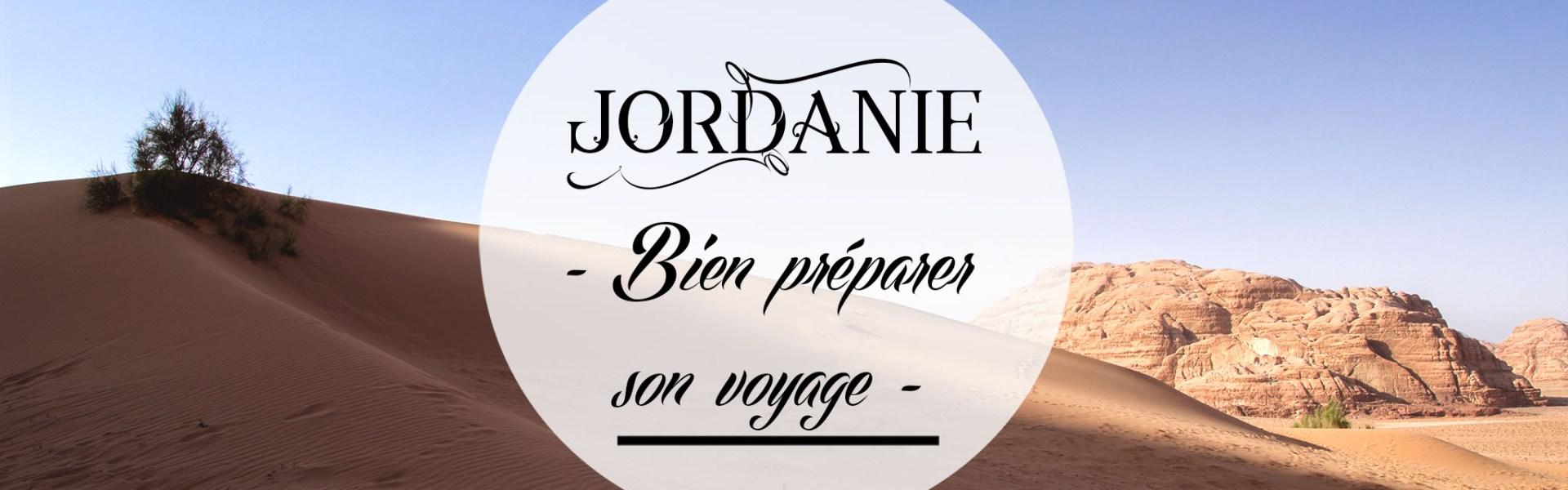 Bien préparer son voyage en Jordanie