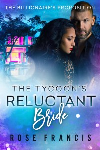 The Tycoon's Reluctant Bride BWWM Romance