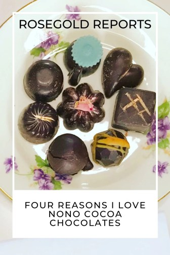 a plate of 8 dark nono cocoa chocolates with rosegold reports written at the top and four reasons I love nono cocoa chocolates at the bottom.