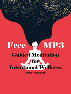 Free Guided Meditation for Intentional Wellness of the mind, body, spirit.