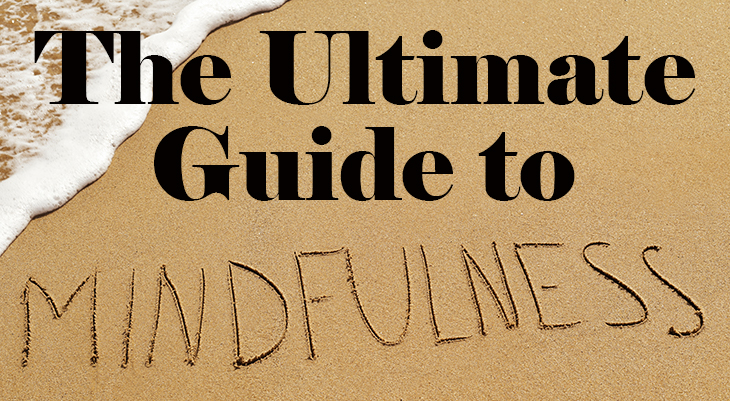 ultimate guide to mindfulness for beginners