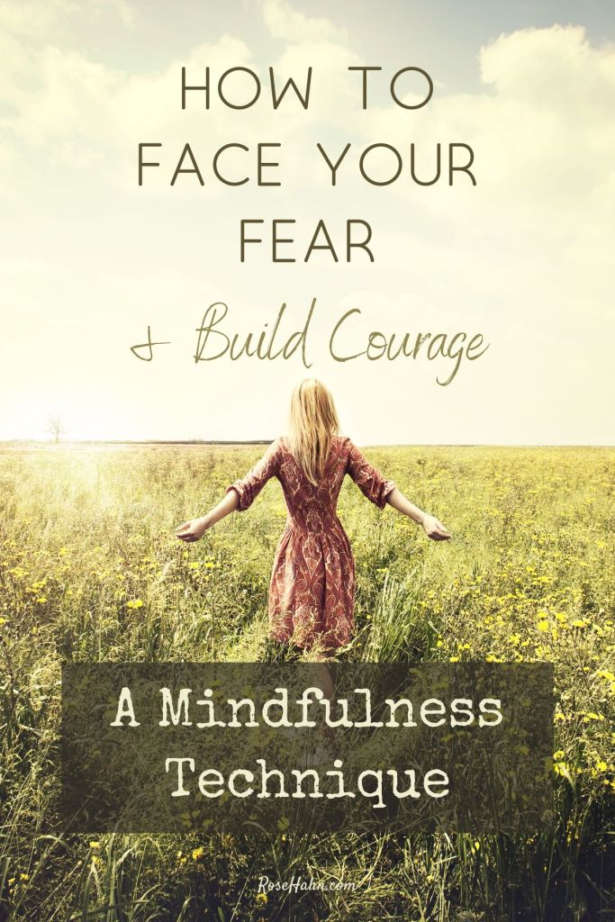 This mindful tip for dealing with fear gets to the root of fear to build courage. Don't let fear keep you from living a life you love.