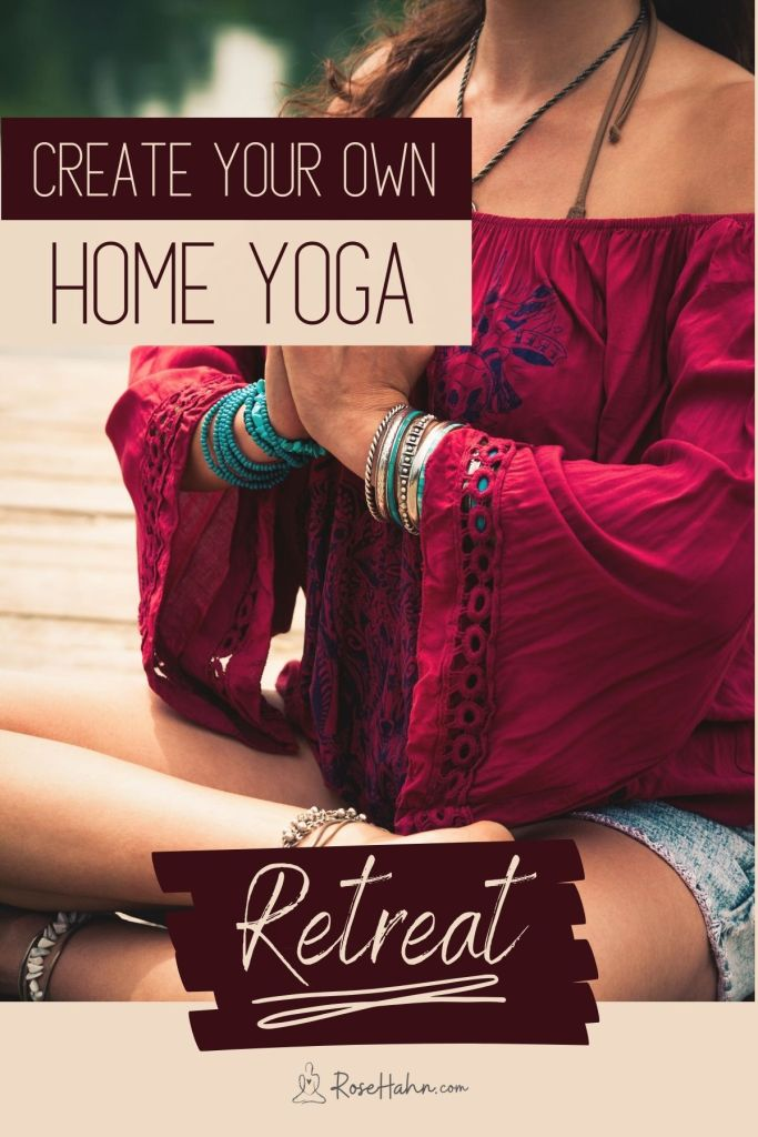 Create Your Own Home Yoga Retreat! You don't have to travel to an exotic location or spend a ton of money to experience a beautiful, transformative yoga retreat.